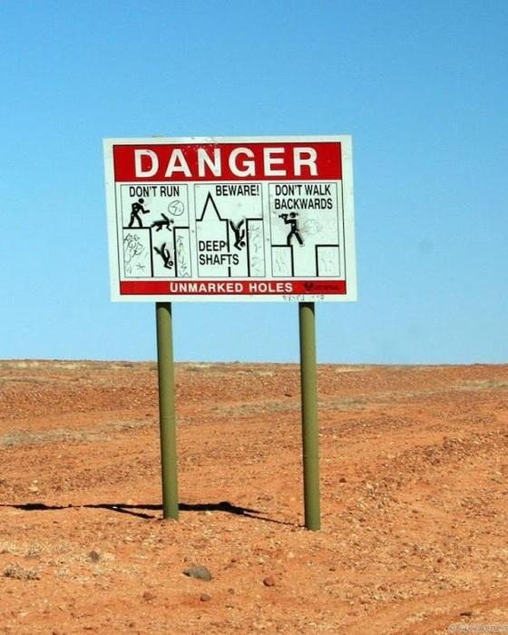По всей территории, где расположен подземный город, установлены предупреждающие знаки (Кубер-Педи, Австралия). | Фото: kakzachem.ru.