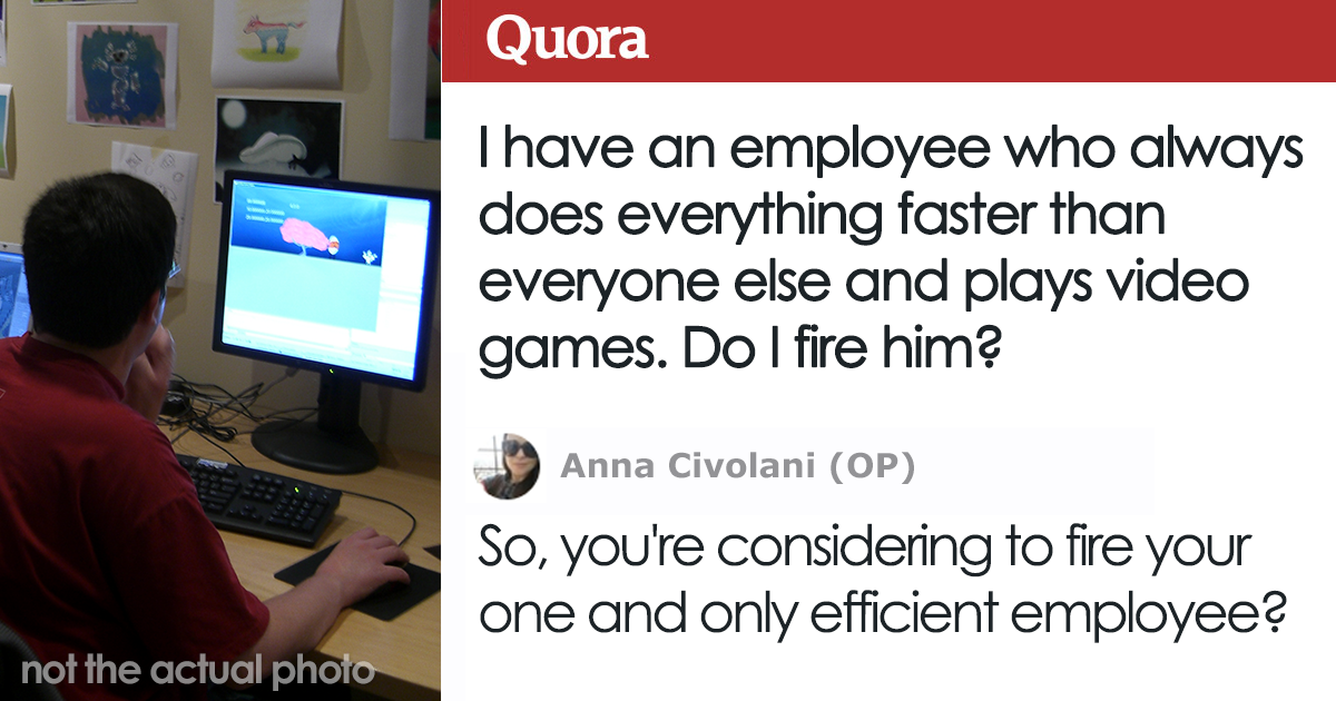Boss Asks Internet If He Should Fire His Employee Who Does His Work Too Fast And Plays Video Games
