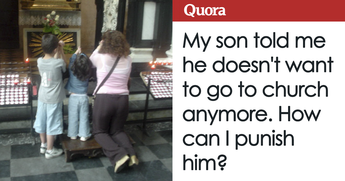 Parent Asks How To Punish Son Who Doesn't Want To Go To Church, Gets Hilarious Advice