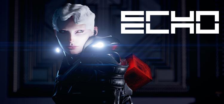Представлен геймплей стелс-экшена ECHO
