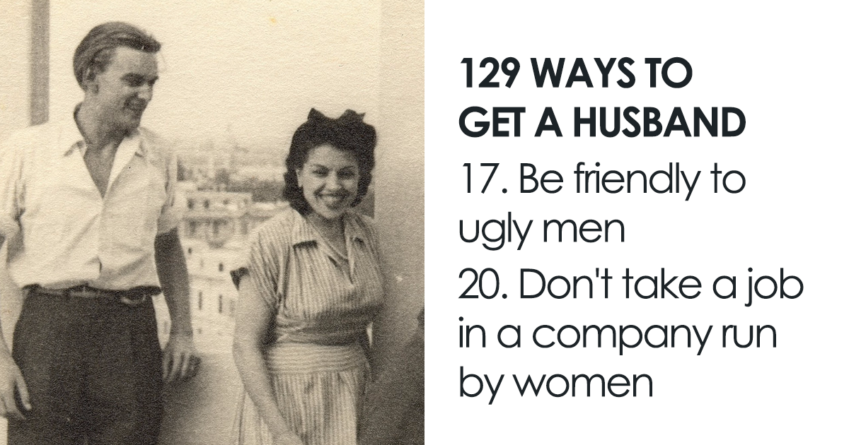 """129 Ways To Get A Husband"" According To An Article From 1958"