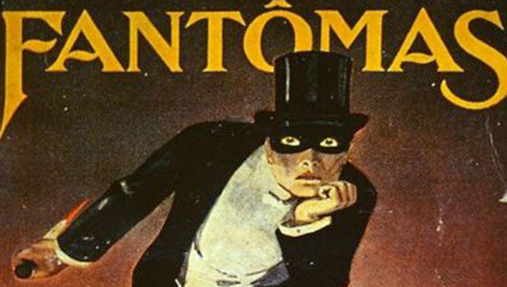Фантомас - криминальное чтиво столетней давности