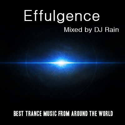 DJ Rain - Effulgence