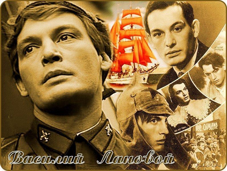 Кинороли Василия Ланового актёр, кино, народный артист СССР
