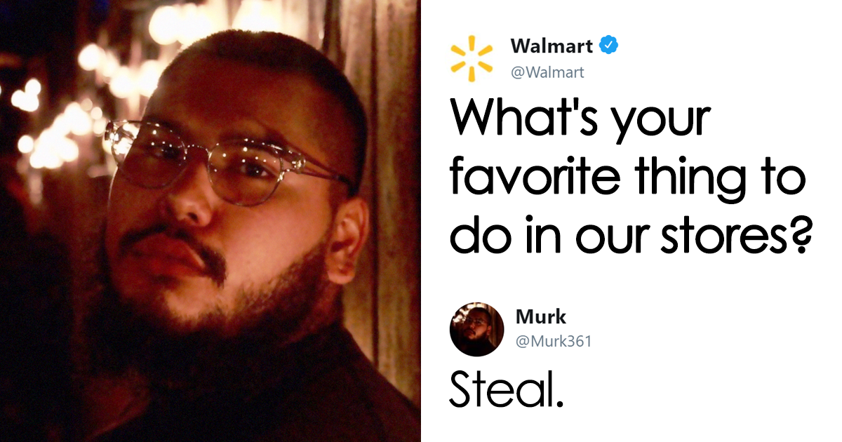 Guy Tells Walmart He Likes To Steal From Their Stores, Probably Wishes He Hadn't