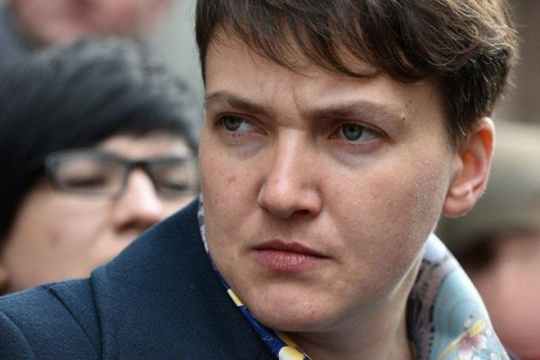 Киев собирается обвинить Савченко в подготовке военного переворота на Украине