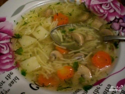Суп грибной с вермишелью.