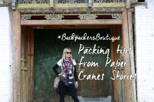 Backpackers Boutique: Packing Tips from Paper Crane Stories