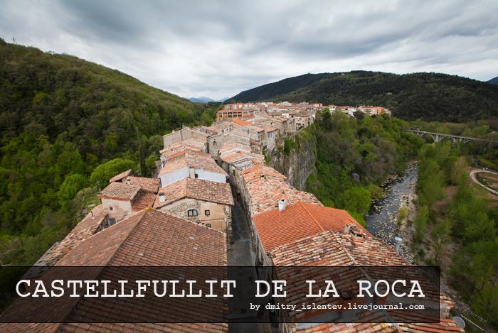 Испания | Кастельфольит-де-ла-Рока (Castellfullit de la Roca)