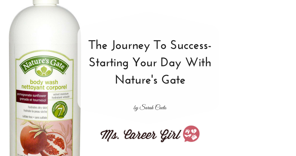 The Journey To Success- Starting Your Day With Nature's Gate