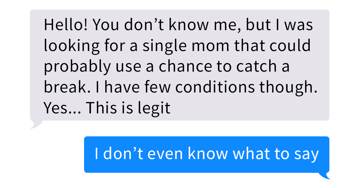 Struggling Single Mom Gets A Message From A Complete Stranger, And Things Escalate Quickly