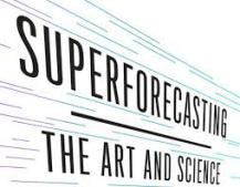 Суперпрогнозисты: искусство …