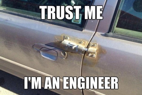 Доверьтесь мне, я инженер