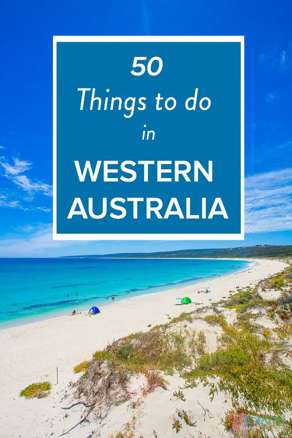 50 Things to Do in Western Australia