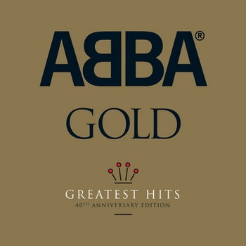 ABBA - «Gold (Anniversary Edition)» *****
