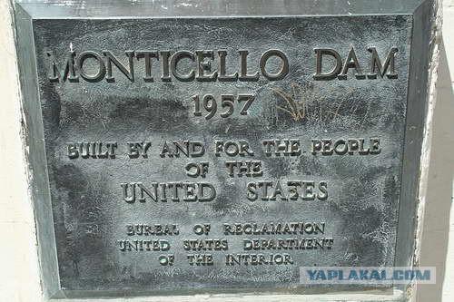 Дыра славы на плотине Монтичелло