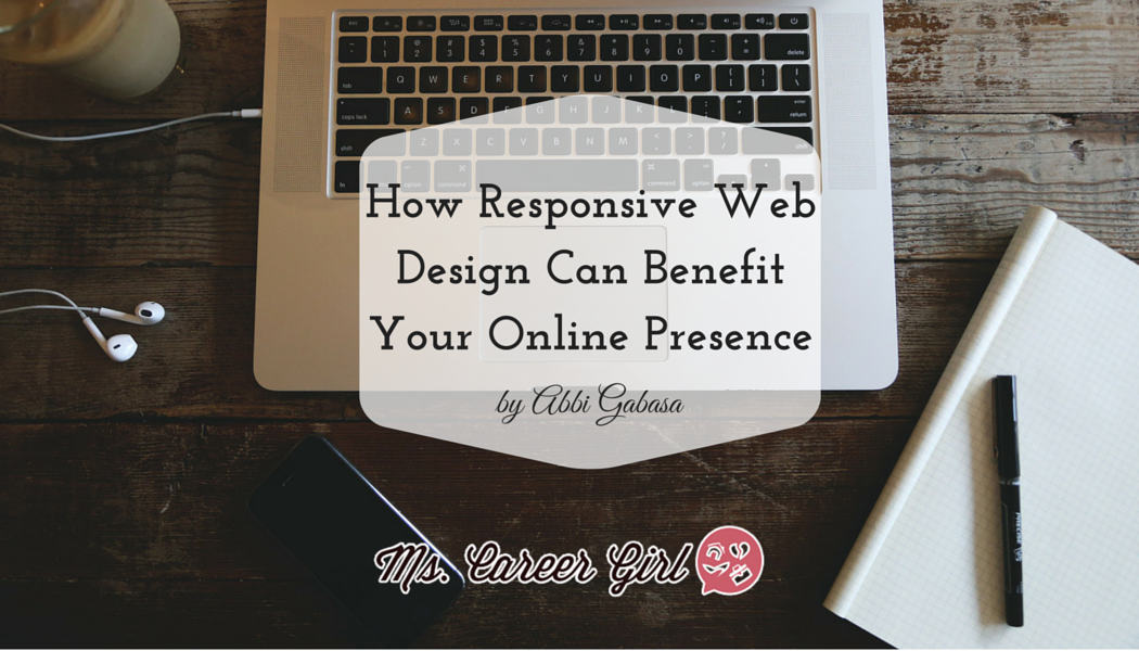 How Responsive Web Design Can Benefit Your Online Presence