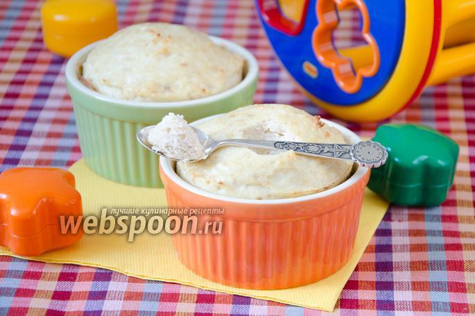 Суфле для ребенка 1 года рецепты