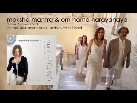 Moksha mantra & om namo narayanaya by Virinchi Shakti & Friends