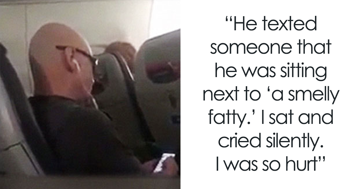 Man On Plane Calls His Seatmate A 'Smelly Fatty,' Probably Wishes He Hadn't