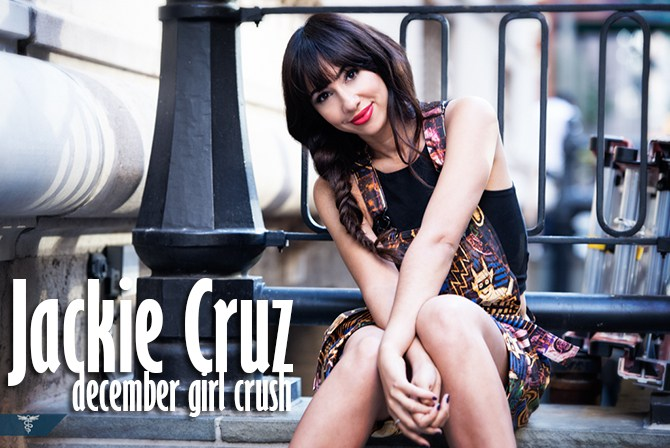 December Girl Crush: Jackie Cruz