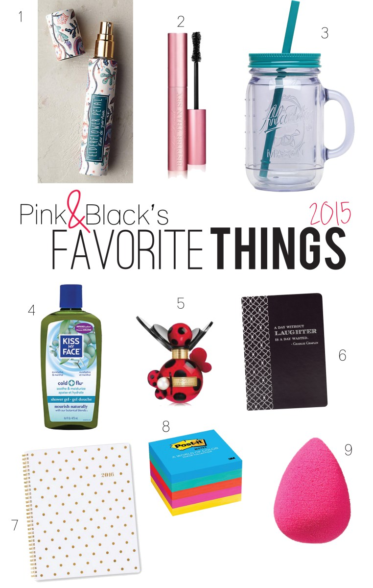 Pink & Black's Favorite Things 2015