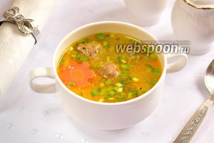 Рисовый суп с фрикадельками рецепт с фото