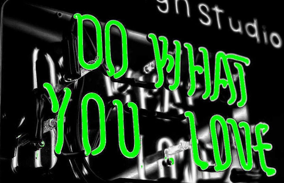 В жизни стоит заниматься не тем, что вы любите