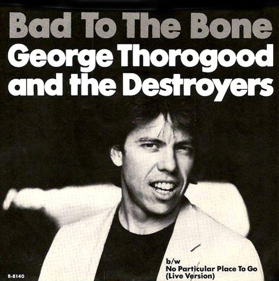 George Thorogood & The Destoroyers клип Bad To The Bone