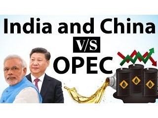 Китай с Индией задумали поставить ОПЕК на колени