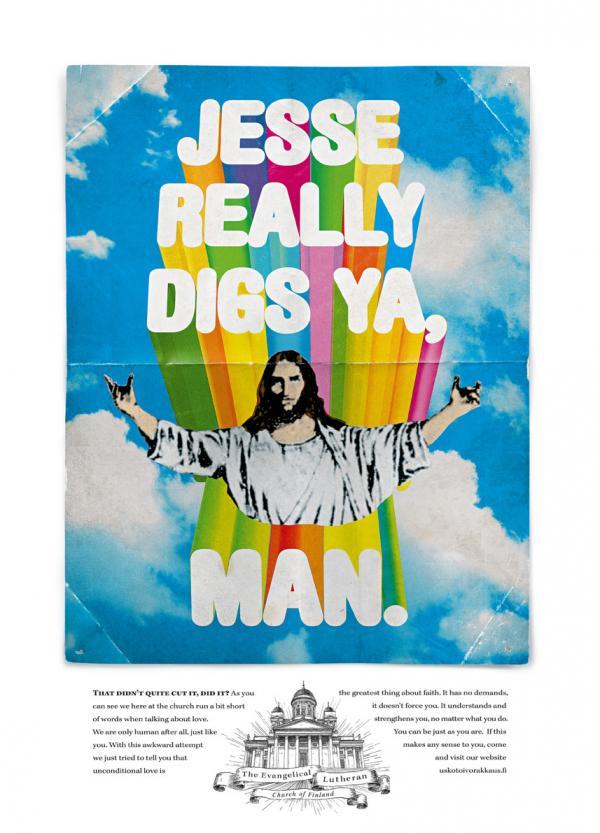 Jesse Digs Ya, The Evangelical Lutheran Church Of Finland, Tbwa\phs, Печатная реклама
