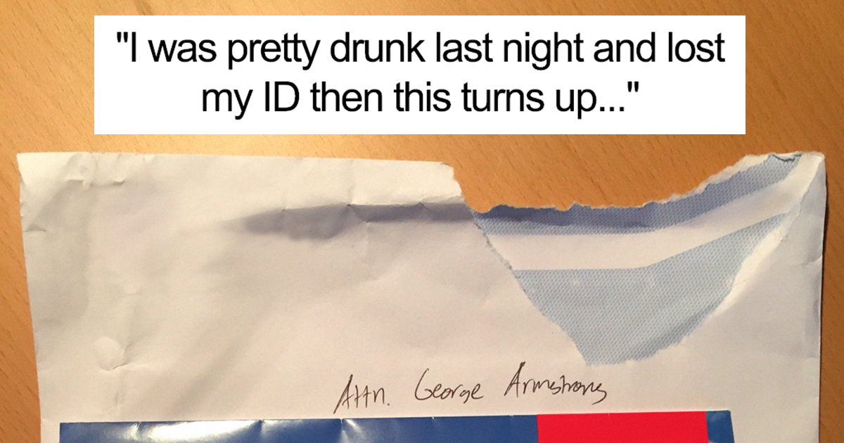 """So I Was Pretty Drunk The Other Night And I Lost My ID, Then This Turns Up Today…"""