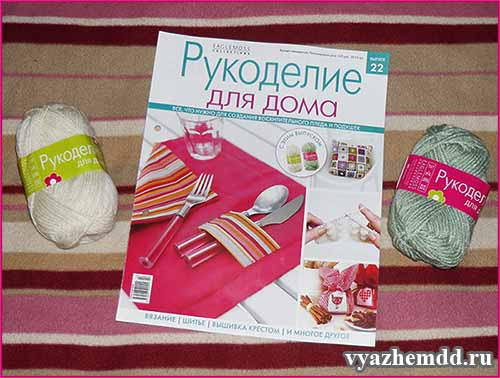"""Журнал """"Рукоделие для дома"""" № 22 - обзор"""