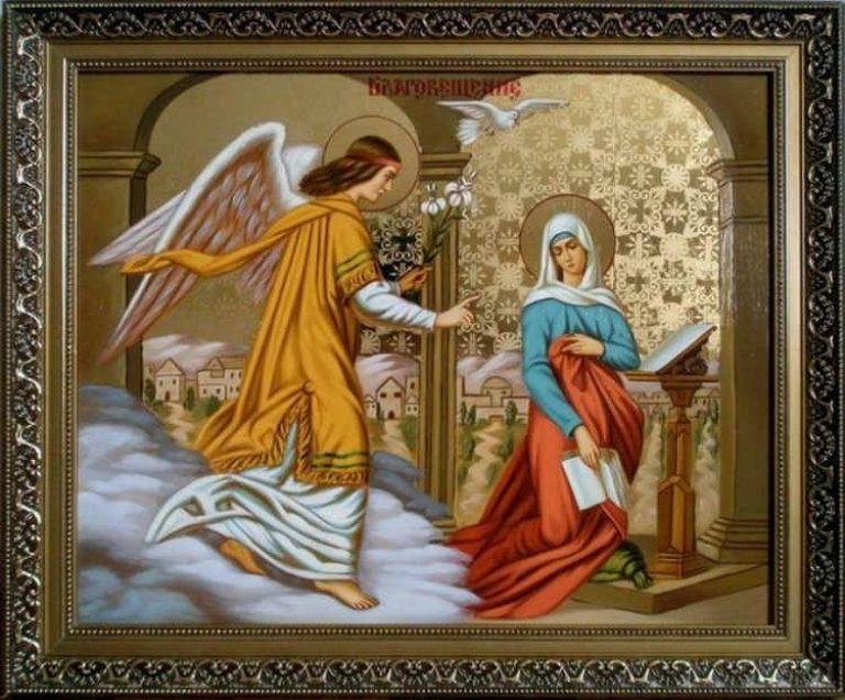 Благовещение Пресвятой Богородицы - история, обычаи, традиции