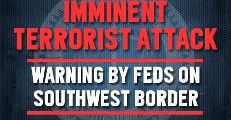 Imminent Terrorist Attack Warning Update: Ft. Bliss Increases Security