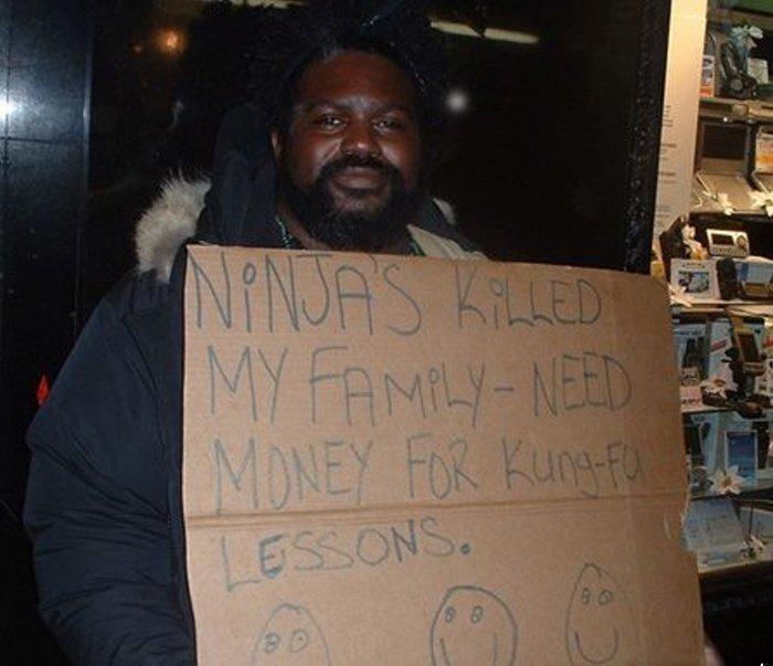 """""""Ниндзя убили мою семью - нужны деньги на уроки кунг-фу"""" бездомные, креатив, попрошайки"""