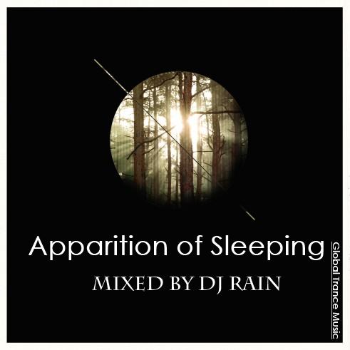 DJ Rain - Apparition of Sleeping 2012
