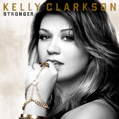 Kelly Clarkson - Stronger (Deluxe Edition) (2011)