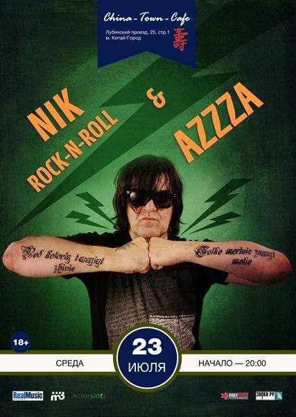 Ник Рок-н-Ролл & AzZzA в Chi…