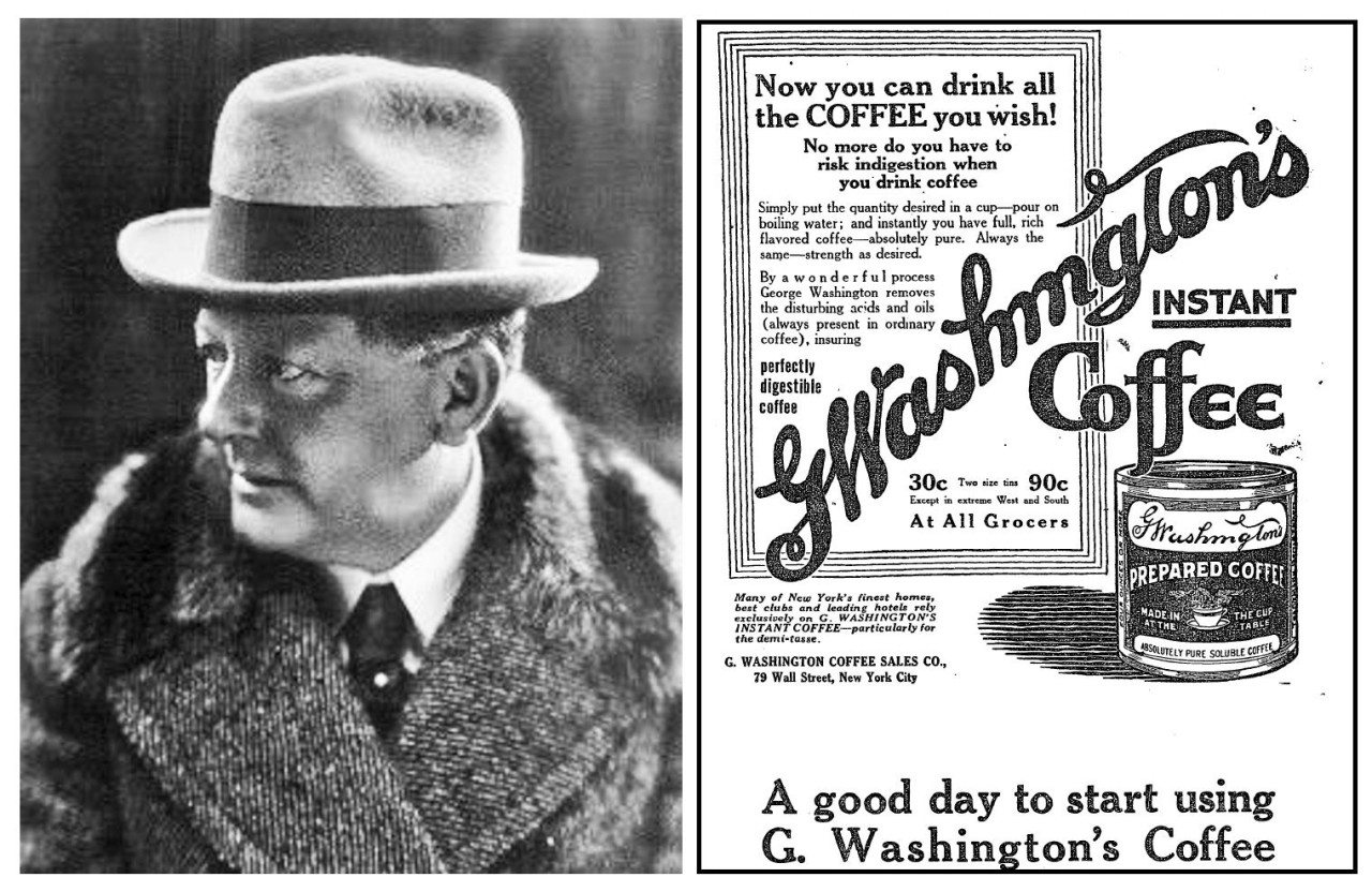 George Constant Louis Washington A pre-World War I advertisement introduced G Washington's Coffee to the public. Advert from The New York Times, February 23, 1914.