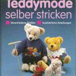 Teddymode selber stricken / Модная одежда для мишек Тедди