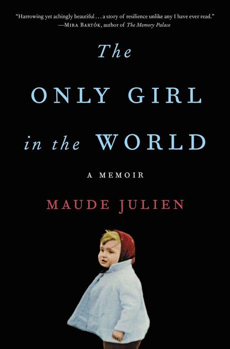 Книга Мод Жюльен *Единственная девочка в мире.*