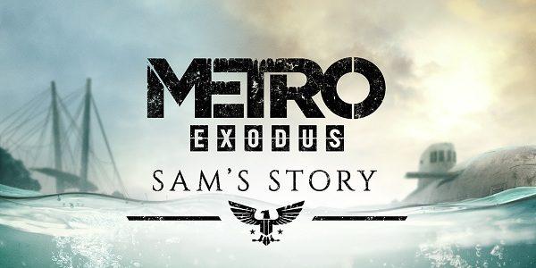 История Сэма: подробности второго дополнения для Metro: Exodus