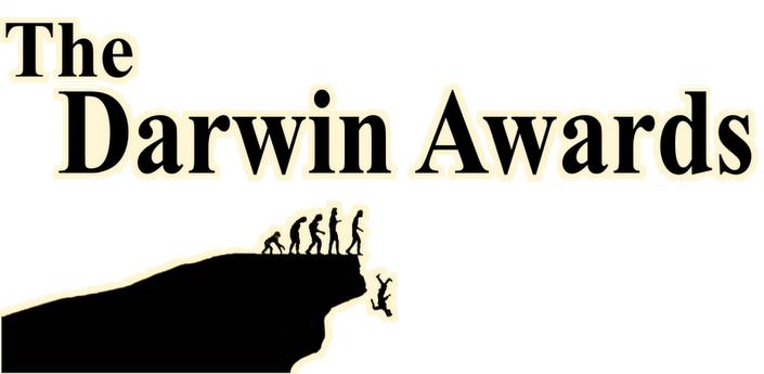 Премия Дарвина: идиотизм, заслуживающий внимания и почёта глупость,жизнь,премия Дарвина