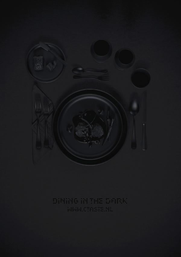 Dining in the dark, Ctaste , FHV BBDO, Amsterdam, Печатная реклама